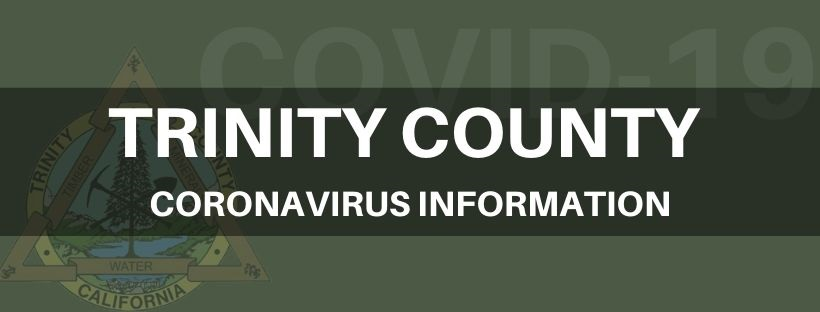 Click here for Trinity County Coronavirus Information