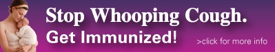 Stop Whooping Cough. Get Immunized! campaign and Link